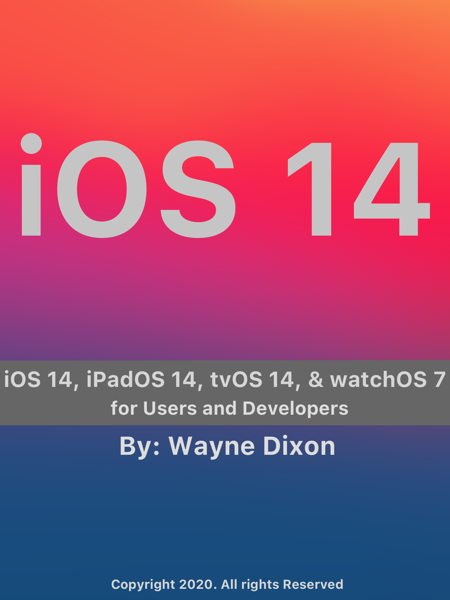 iOS 14, iPadOS 14, tvOS 14, and watchOS 7 for Users and Developers