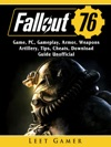 Fallout 76 Game PC Gameplay Armor Weapons Artillery Tips Cheats Download Guide Unofficial