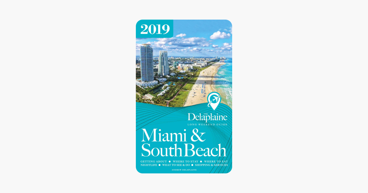 Delaplaines 2012 Guide to South Beach