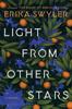 Erika Swyler - Light from Other Stars artwork