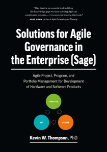 Solutions for Agile Governance in the Enterprise (SAGE): Agile Project, Program, and Portfolio Management for Development of Hardware and Software Products Libro Cover