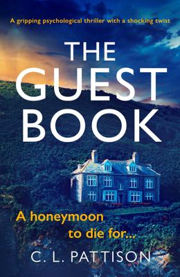 C. L. Pattison - The Guest Book book