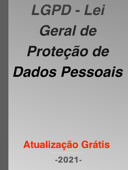LGPD - Lei Geral de Proteção de Dados Pessoais 2021 Book Cover