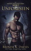 Unforeseen (Vampire Awakenings, Book 9)
