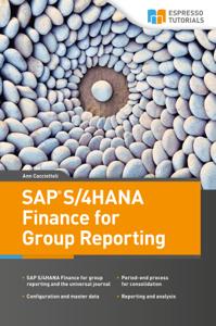 SAP S/4HANA Finance for Group Reporting Couverture de livre