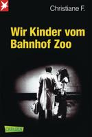 Horst Rieck, Christiane F. & Kai Hermann - Wir Kinder vom Bahnhof Zoo artwork
