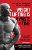 John Jaquish & Henry Alkire - Weight Lifting Is a Waste of Time artwork