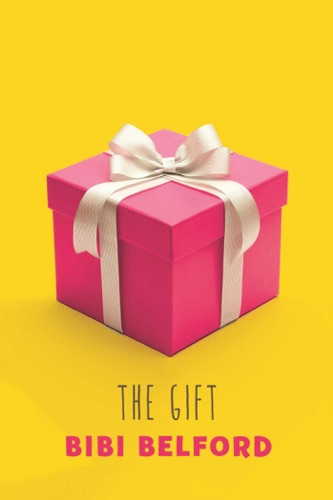 Bibi Belford - The Gift