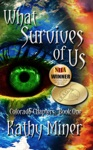 What Survives Of Us