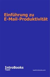 Download and Read Online Einführung zu E-Mail-Produktivität