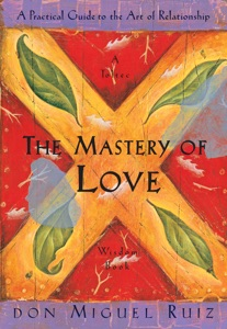 The Mastery of Love Book Cover