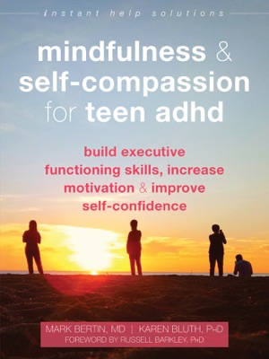 Mindfulness and Self-Compassion for Teen ADHD