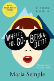 Where'd You Go, Bernadette book