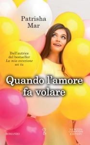 Quando l'amore fa volare Book Cover
