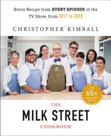 The Complete Milk Street TV Show Cookbook (2017-2019)