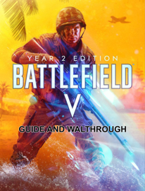 Battlefield V Guide and Walkthrough
