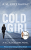 RM Greenaway - Cold Girl artwork