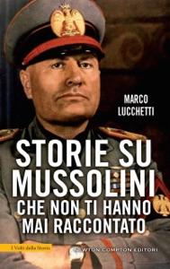 Storie su Mussolini che non ti hanno mai raccontato Book Cover