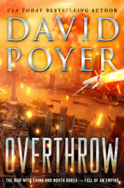 Overthrow - David Poyer book summary