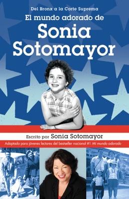 El mundo adorado de Sonia Sotomayor