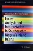 Facies Analysis and Interpretation in Southeastern Nigeria's Inland Basins