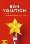 Rohvolution