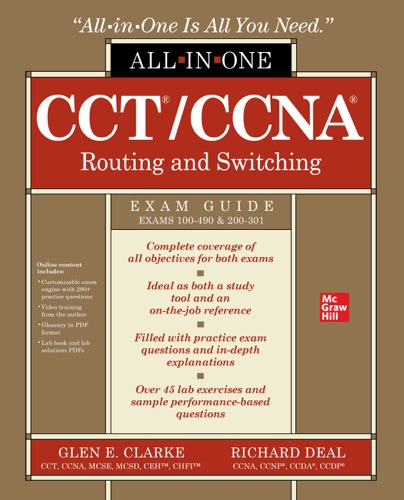 CCT/CCNA Routing and Switching All-in-One Exam Guide (Exams 100-490 & 200-301) E-Book Download