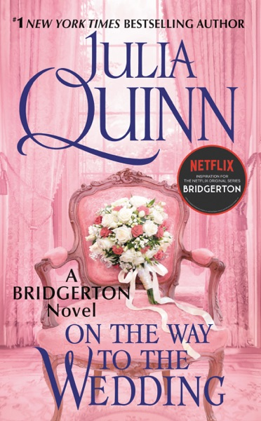 On the Way to the Wedding - Julia Quinn book cover