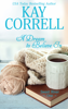 Kay Correll - A Dream to Believe In  artwork
