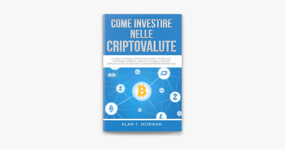 libri per imparare a investire in criptovalute)