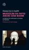 Francesco Filippi - Mussolini ha fatto anche cose buone artwork