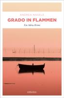 Andrea Nagele - Grado in Flammen artwork