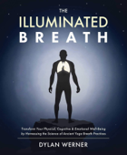 The Illuminated Breath