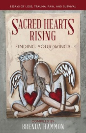 Sacred Hearts Rising Finding Your Wings
