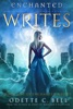 The Enchanted Writes, Book One