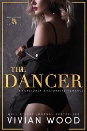 The Dancer - Vivian Wood by  Vivian Wood PDF Download