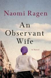 An Observant Wife - Naomi Ragen by  Naomi Ragen PDF Download