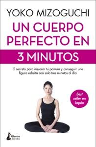 Un cuerpo perfecto en 3 minutos Book Cover