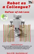 Robot As A Colleague? No Fear Of Job Loss