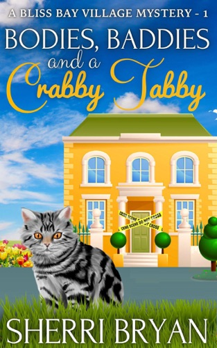 Bodies, Baddies and a Crabby Tabby E-Book Download