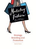 Marketing Fashion Second Edition