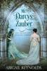 """Mr. Darcys Zauber: Eine Variation von  """"Stolz und Vorurteil"""""""