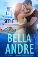Bella Andre - Mit Leib und Seele (Die Sullivans aus Maine 1) artwork