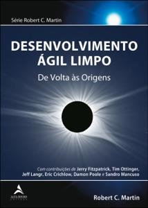 Desenvolvimento Ágil Limpo Book Cover
