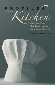 Profiles from the Kitchen by Charles A. Baker-Clark Book Cover