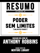 Resumo Estendido De Poder Sem Limites (Unlimited Power) - Baseado No Livro De Anthony Robbins Book Cover
