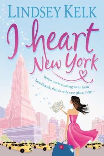 Lindsey Kelk - I Heart New York