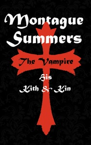 The Vampire - His Kith and Kin