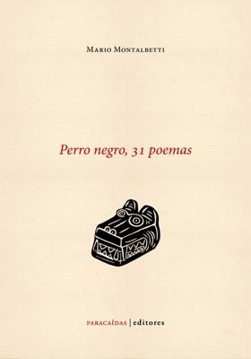 Perro negro, 31 poemas