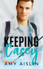 Amy Aislin - Keeping Casey artwork